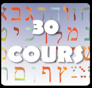 30 Cours Hebreu non stop